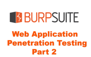 Web Application Pentesting Part 2
